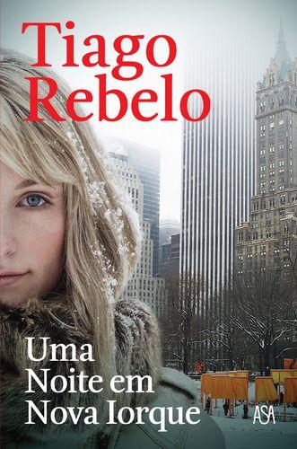 Uma noite em nova iorque - Tiago Rebelo