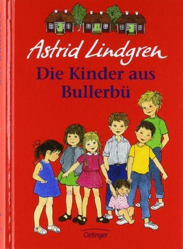 Die Kinder aus Bullerbü von Astrid Lindgren…