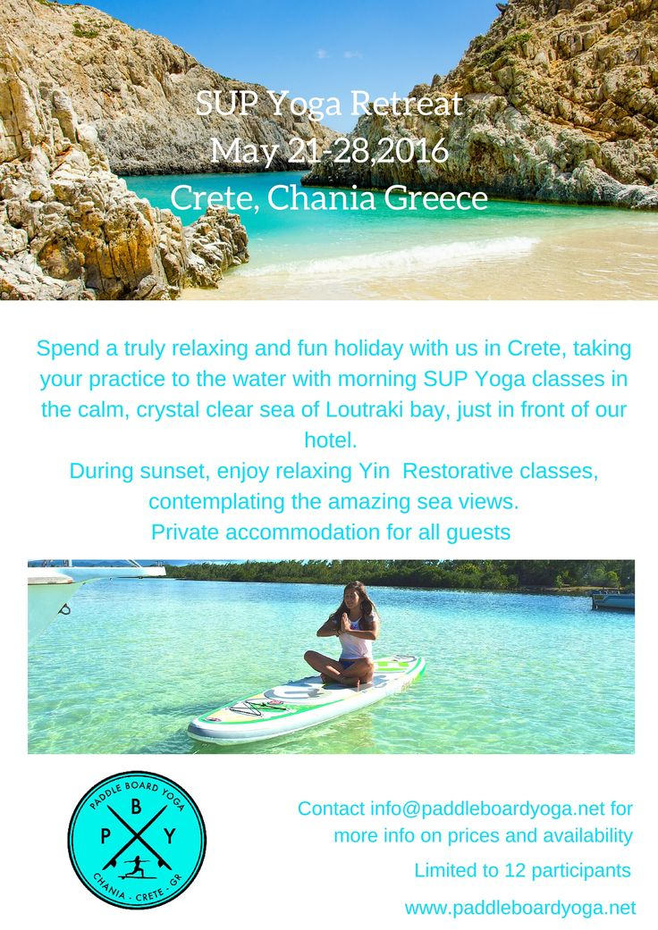 Fantastic news! PaddleboardYoga & SUPinCrete is holding another SUP Yoga retreat in Crete, Chania in May 21-28, 2016. For more information on the retreat, click the following link - http://www.paddleboardyoga.net/sup-yoga-retreat-crete #paddleboardyoga #mistralsupyoga #supyoga