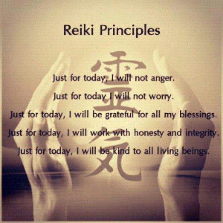 The five Reiki Principles. Start each day with these and try to keep them in mind throughout your day.