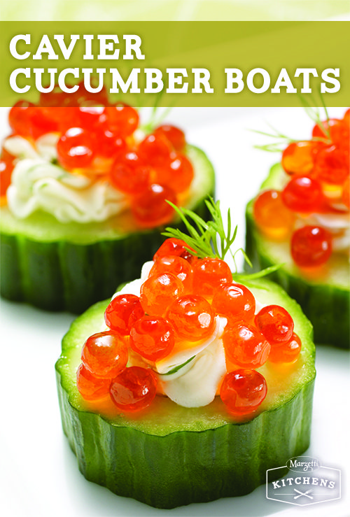 Caviar Cucumber Boats: For a refreshing appetizer bite, try a sliced cool cucumber topped with whipped cream cheese, fresh dill, lemon zest and Romanoff Red Salmon Caviar.