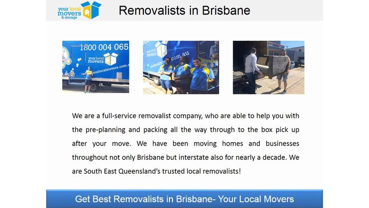 All of our professional removalists in Brisbane are company employed, meaning we have no sub-contractors or labour hire! We also use the Grandmother test in our recruitment process- if we wouldn't send them to our own Grandmother's home, we won't send them to your home! For more information, please contact us. Your Local Movers, 1/32 Northlink place, Virginia, QLD 4014, Phone: 1800 004 065, http://www.yourlocalmovers.com.au/