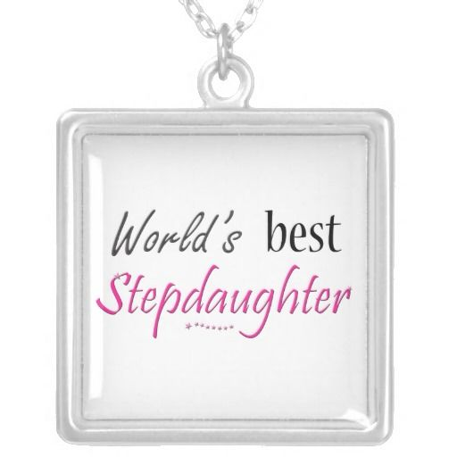 stepdaughter | World's Best Stepdaughter Custom Necklace from Zazzle.com