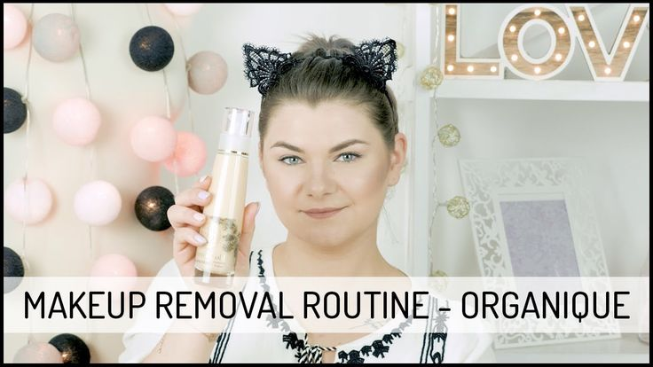 Makeup Removal Routine - Organique