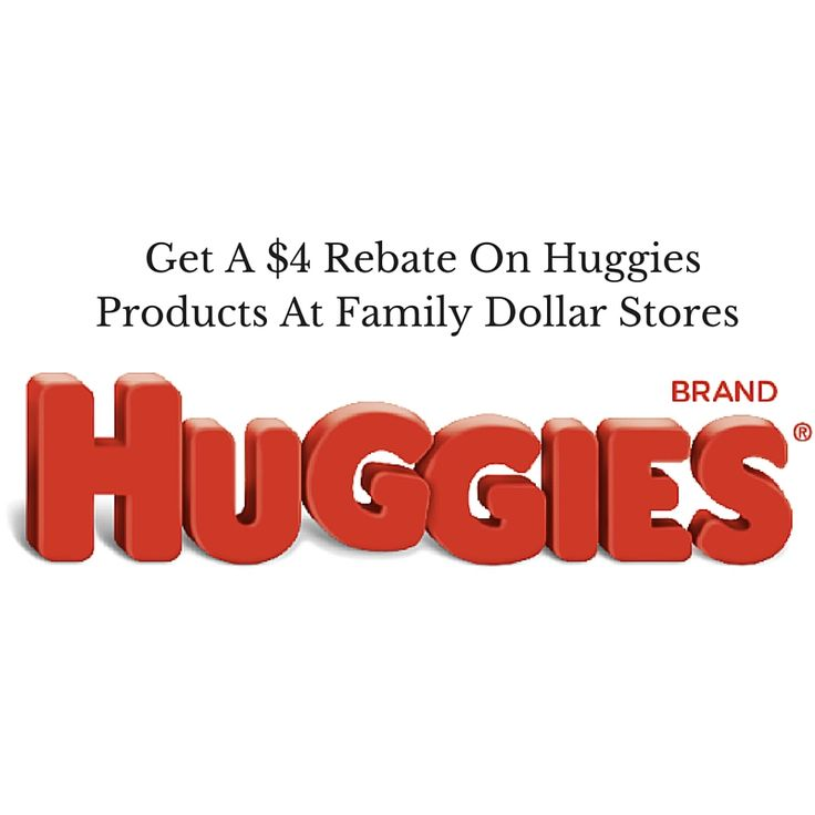 Get A $4 Rebate On Huggies Products At Family Dollar Stores #HuggiesNewYear #ad