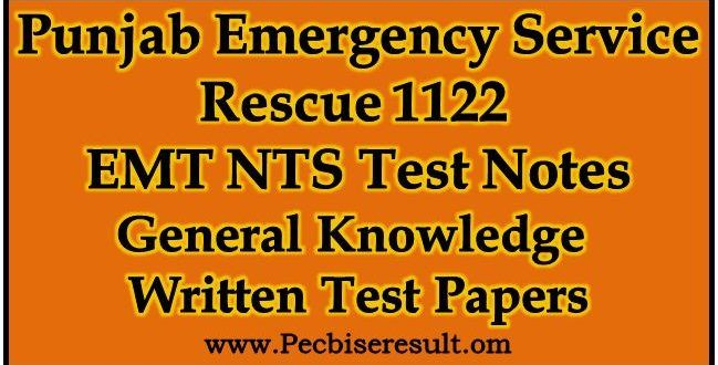 Rescue 1122 EMT General Knowledge Written Test Papers 2018 http://pecbiseresult.com/rescue-1122-emt-general-knowledge-written-test-papers/