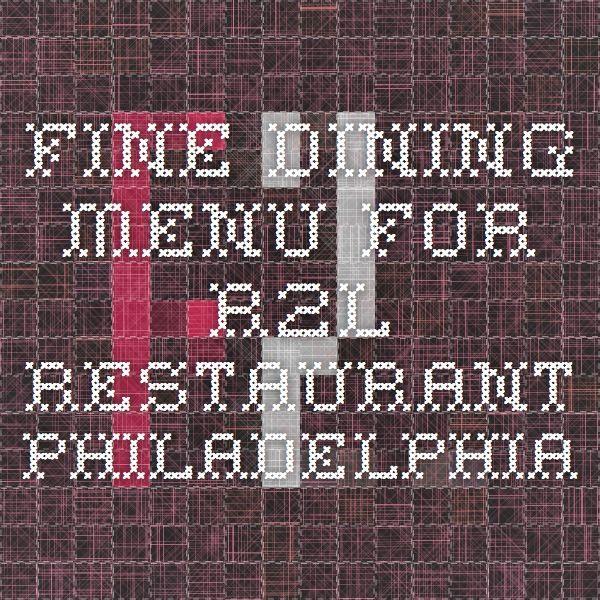 Fine Dining Menu for R2L Restaurant Philadelphia