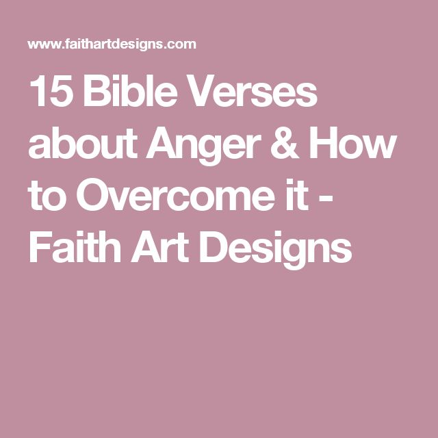 Anger Verses: The 25+ Best Bible Verses About Anger Ideas On Pinterest