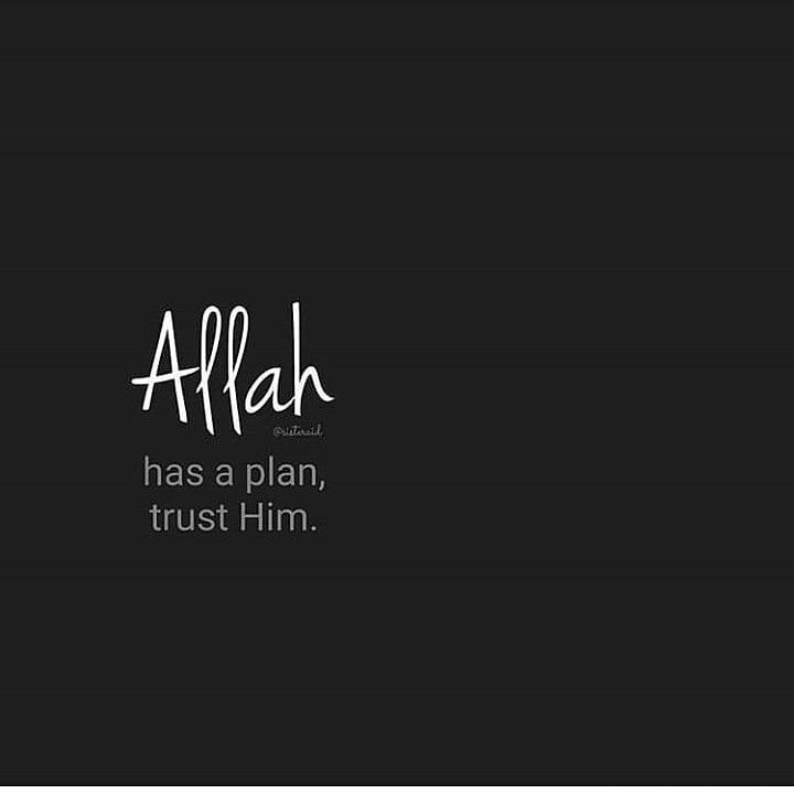 Allah has a plan