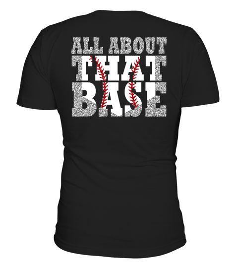 About That Base - Baseball Mom T-Shirt
