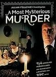 A Most Mysterious Murder: Series 1 (2004) Novelist, actor, director and Oscar-winning screenwriter Julian Fellowes dons his sleuthing hat and snoops around in five unsolved, century-old murder cases in this BBC miniseries. Cases include the poisoning of a newlywed barrister, the stabbing of a pregnant girl, the shooting of a philandering earl in Kenya, the murder of a wealthy mill owner and the arsenic-induced deaths of an entire family. Julian Fellowes...TS suspense