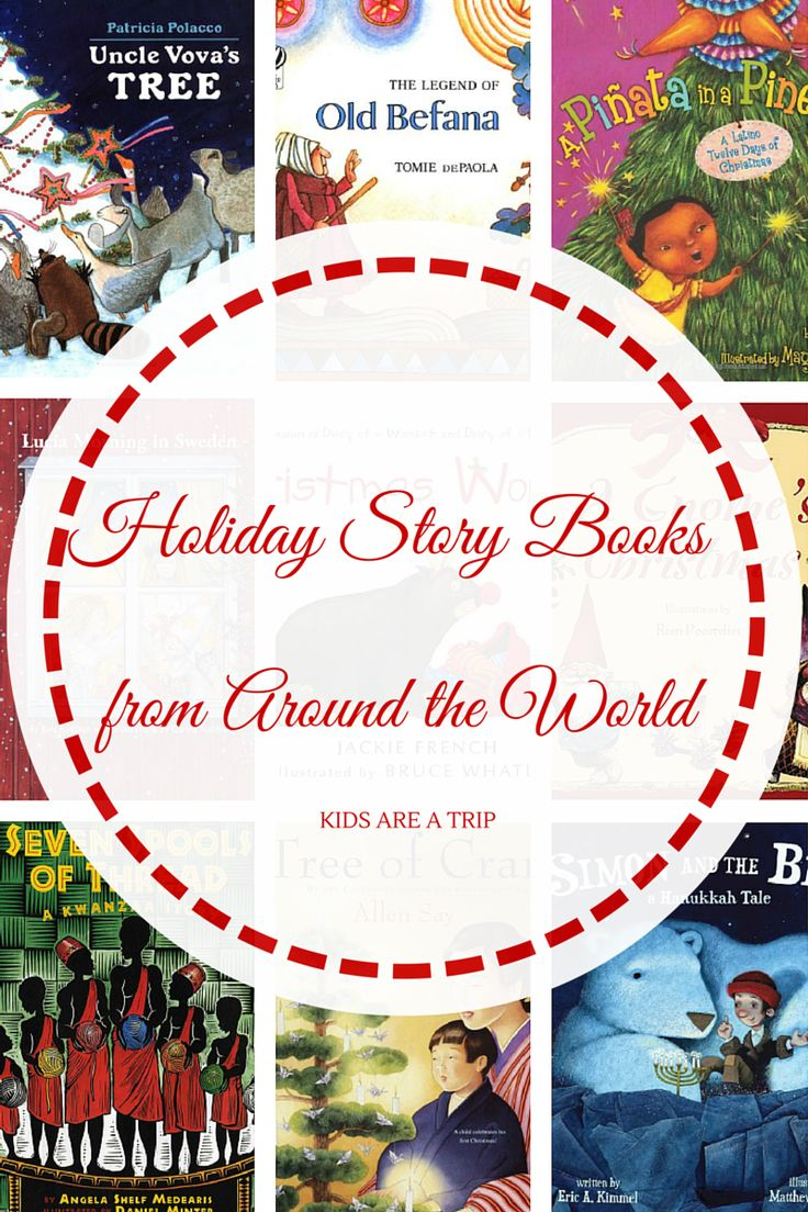 These holiday story books from around the world will teach your children about the celebrations and traditions of other cultures during the holiday season.