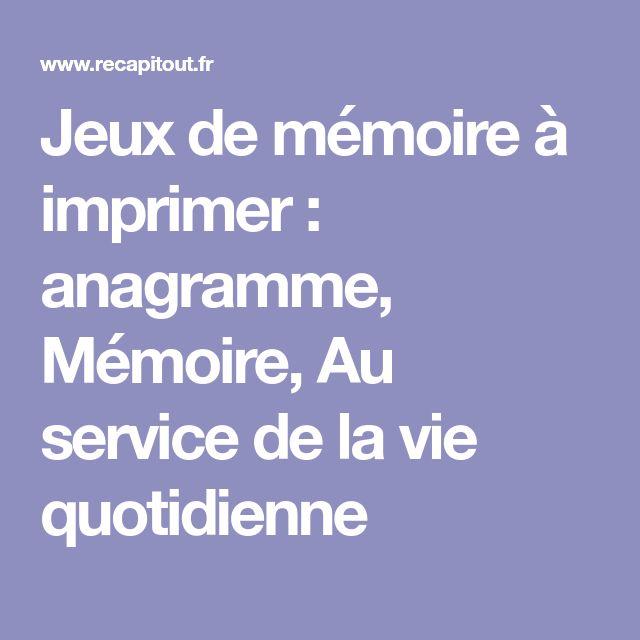 Préféré Jeux de mémoire à imprimer : anagramme, Mémoire, Au service de la &ZZ_33