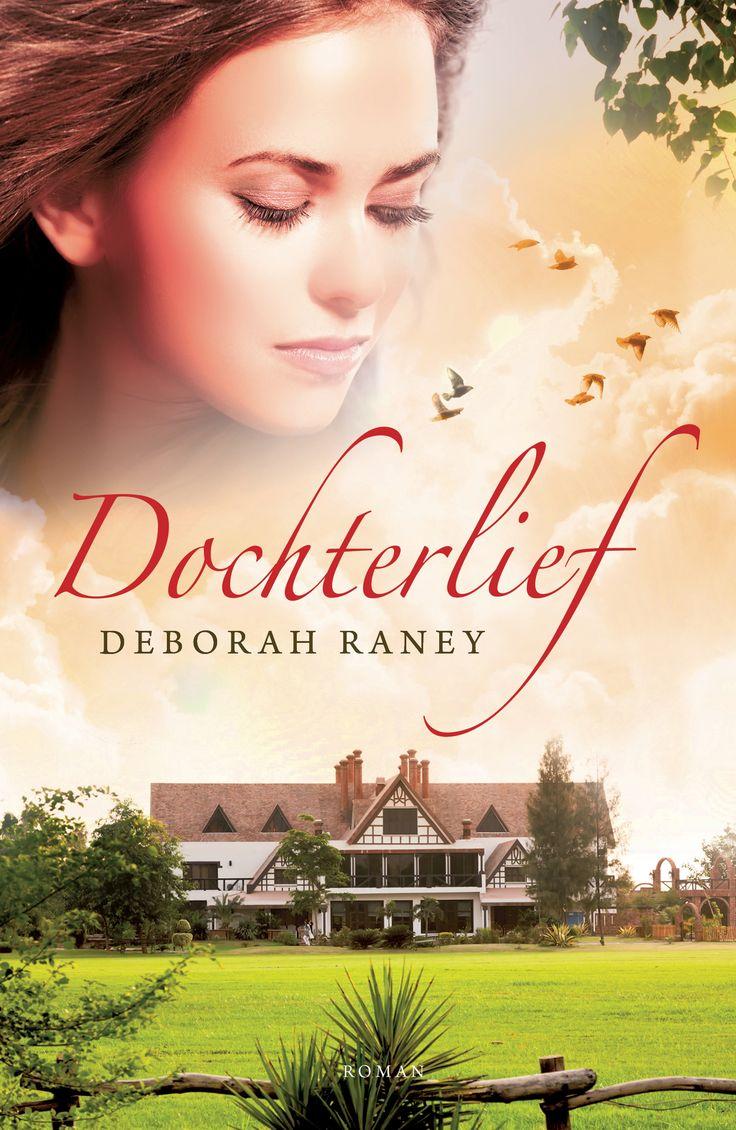 'Dochterlief' – Deborah Raney