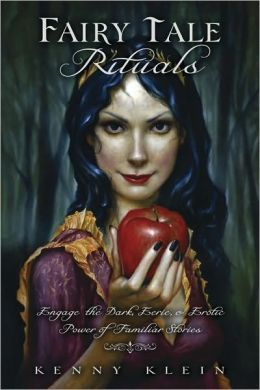 Kenny Klein - Fairy Tale Rituals: helps with some of the symbolism, as well as adding the Pagan elements to the story.