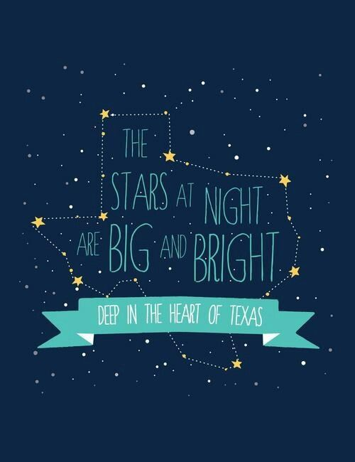 The stars at night are big and bright - deep in the heart of Texas :)