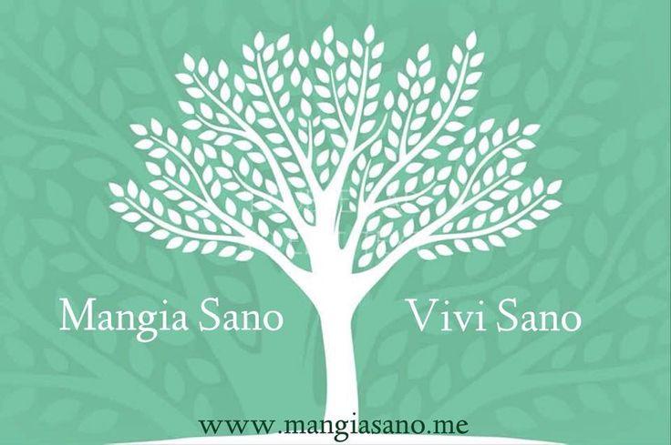 Mangia Sano Vivi Sano www.mangiasano.me