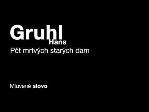 MLUVENÉ SLOVO - Gruhl, Hans: Pět mrtvých starých dam (DETEKTIVKA)