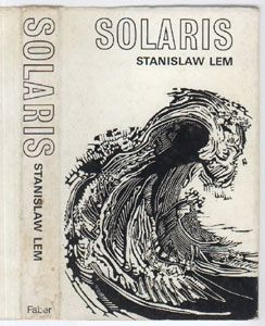 """Solaris"" by Stanislaw Lem. At first, I didn't much like this one. But as I read, I liked how this novel explores what is ""alien"" and how we as humans would fail to apprehend because it is just that - totally alien from everything we know and understand."