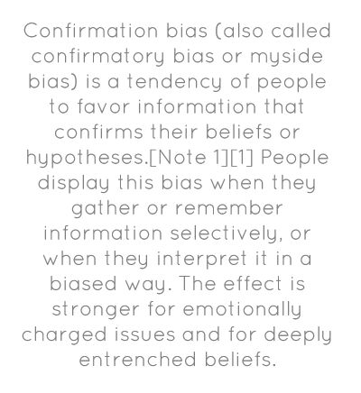 Confirmation bias (also called confirmatory - Share As Image