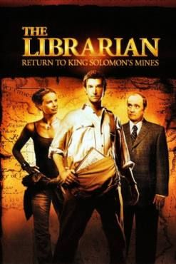 The Librarian: Return to King Solomons Mines(2006) Movies