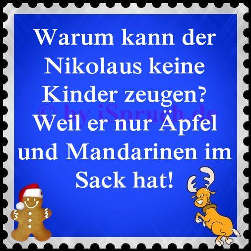 Warum kann der Nikolaus keine Kinder zeugen? http://ispruch.de/