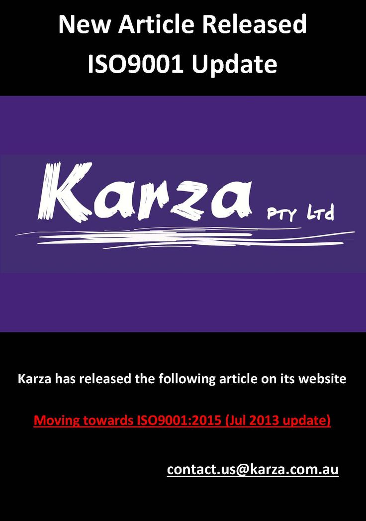 Karza has released the following article on its website  Moving towards ISO9001:2015 (Jul 2013 update)