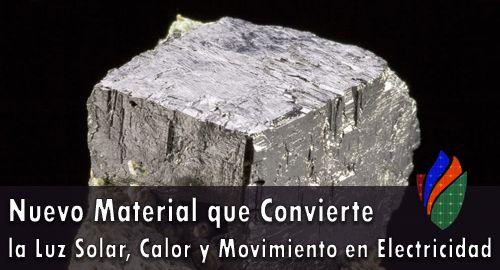 Nuevo Material que Convierte la Luz Solar, Calor y Movimiento en Electricidad – Al Mismo Tiempo