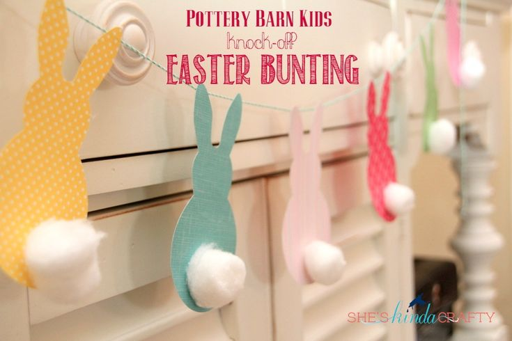 Pottery Barn Kids Knock-off Easter Bunting (She's {kinda} Crafty)