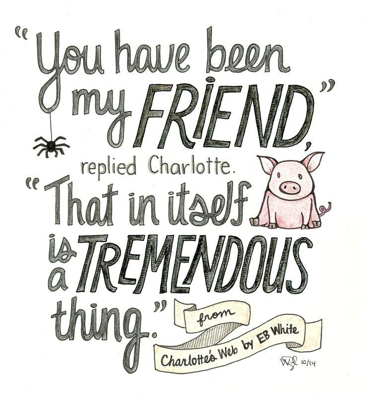 A quote from Charlotte's Web by E.B. White! Image via bookibookibooki