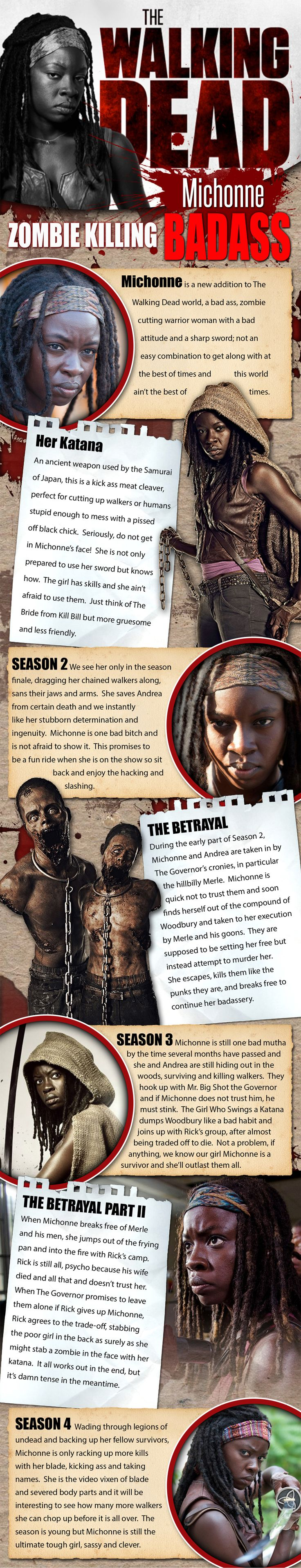 Michonne - The Walking Dead - On AMC's The Walking Dead, the smash hit series about zombies taking over the world, Michonne is just such a character to shake things up a bit. I remember seeing the preview for the 3rd season and there was this woman with t