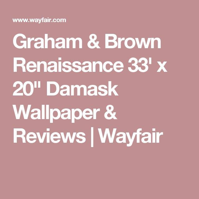 "Graham & Brown Renaissance 33' x 20"" Damask Wallpaper & Reviews | Wayfair"