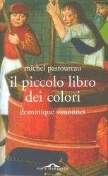 Il piccolo libro dei colori :: Michel Pastoreau :: Ed. Ponte Alle Grazie