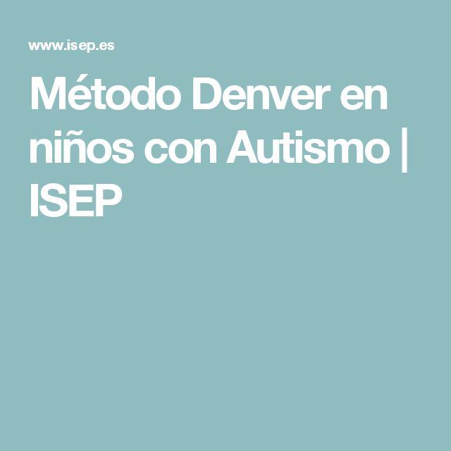 Método Denver en niños con Autismo | ISEP