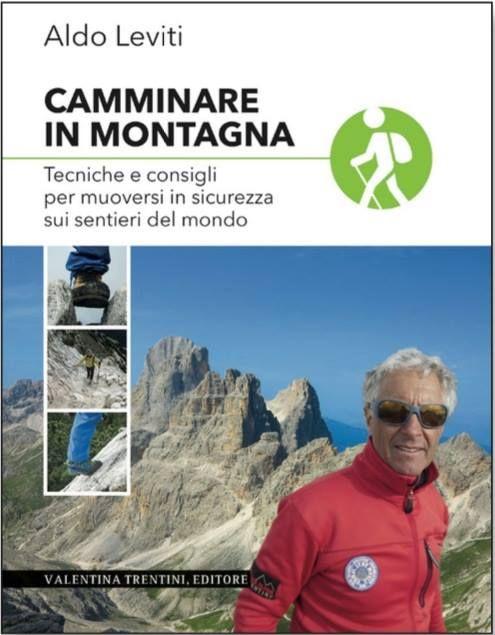#Convegni #DolomitiWalkingSummerFestival #AldoLeviti #Alpinisti #Sabato18Giugno