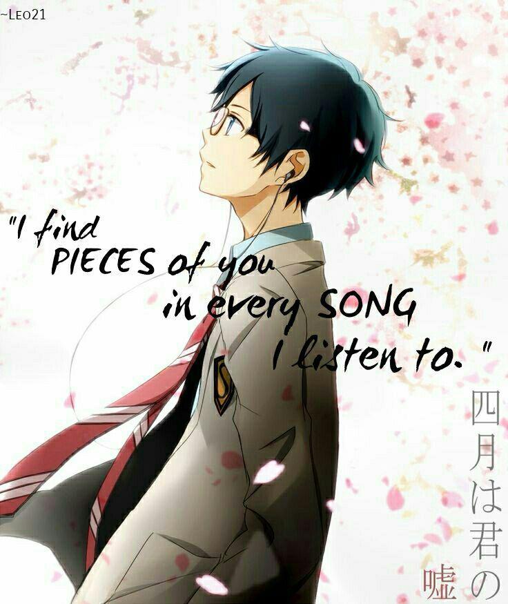 Shigatsu Wa Kimi No Uso // Your Lie In April    Anime Quotes