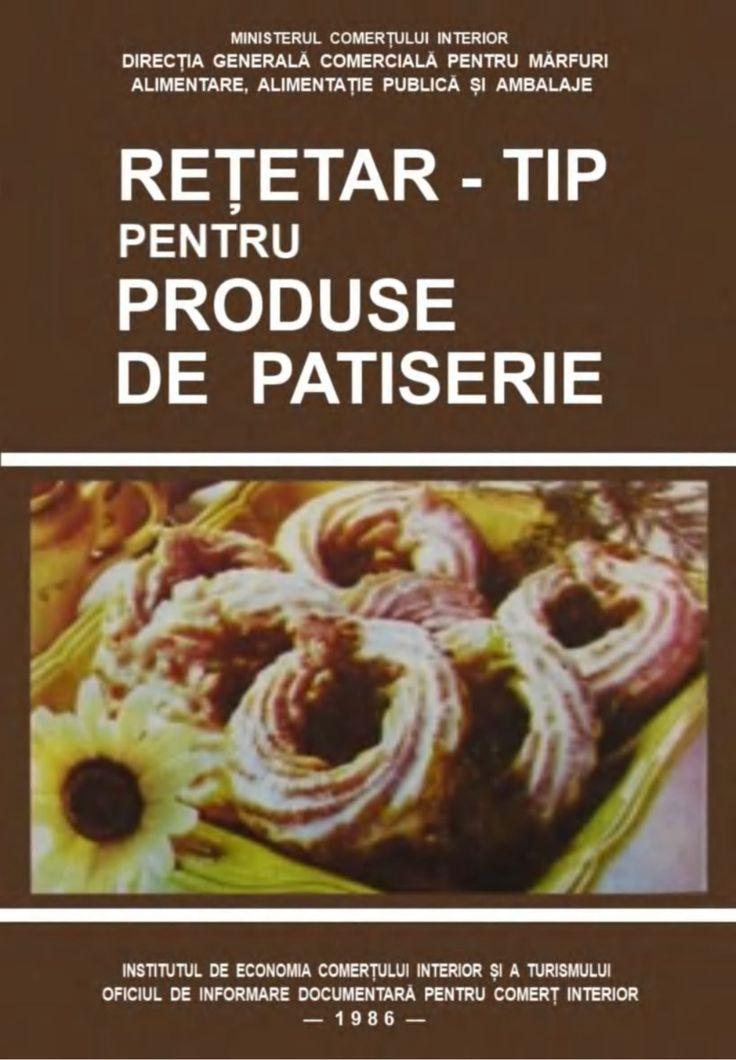 Retetar pentru-produse-de-patiserie by Timofte Gabriela via slideshare