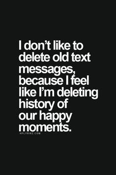 Quotes About Deleting Text Messages. QuotesGram