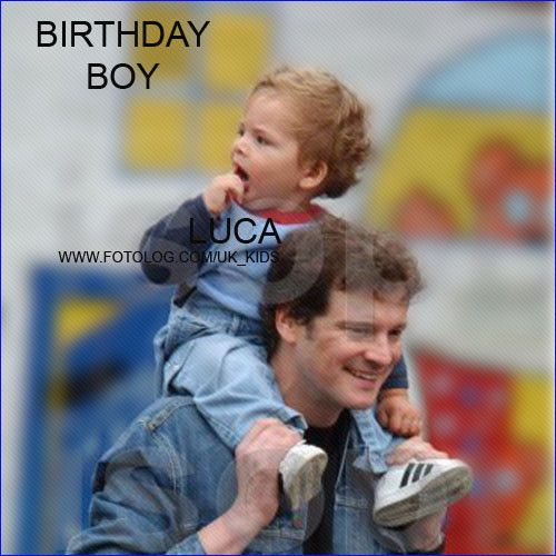 Happy Birthday Luca Firth! :   [b][u]LUCA FIRTH[/u][/b] (10 YEARS OLD) [i]Parents:[/i] Colin Firth -actor- and Livia Giuggioli -Italian film producer-.  [i]It's birthday time for the Firths, Luca is turning 10 today!  Celebrations never end in the Firths' household![/i]  [b][u]Happy 10th Birthday Luca Firth[/u]![/b]   uk_kids