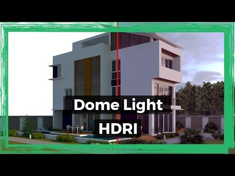 How to use DOME LIGHT and HDRI for Exterior Lighting | Vray 3 4 for