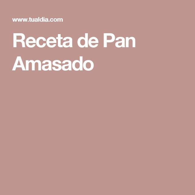 Receta de Pan Amasado