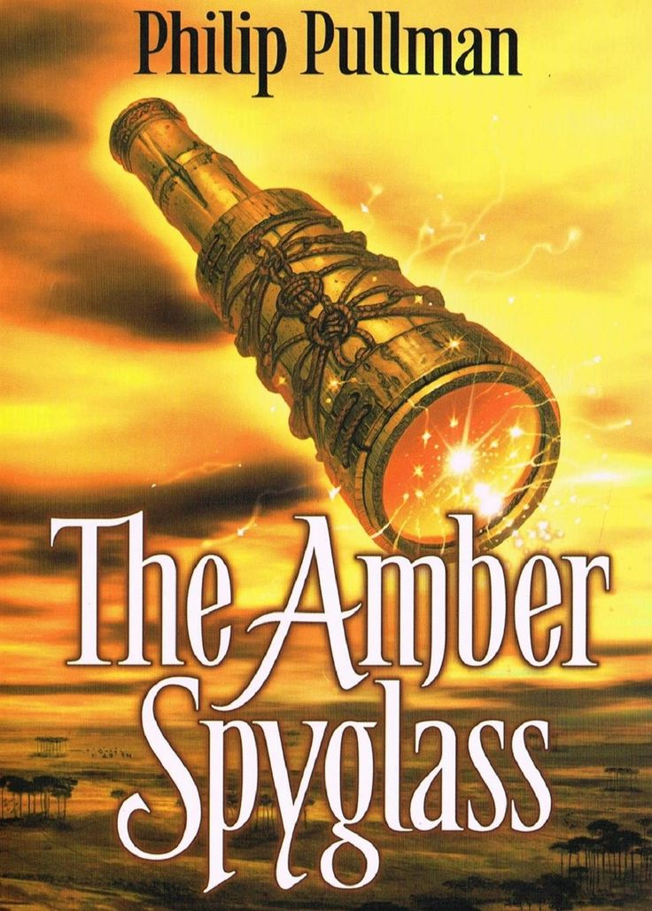 Philip Pullman The Amber Spyglass His Dark Materials