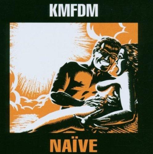 KMFDM   Naive