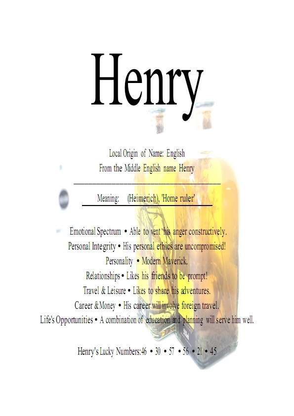 If it's a boy..... The name Henry is a baby boy name. The baby name Henry orginated as an English name. In English, the name Henry means- Rules his household. Oft-used English and French royal name. The second son of Charles Prince of Wales is named Henry..