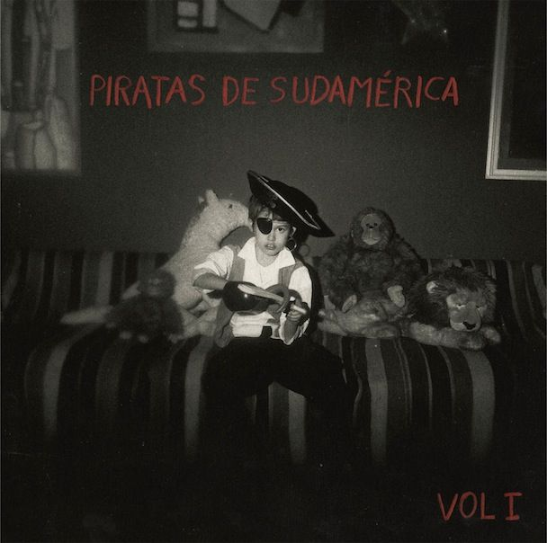 El Guincho / Piratas de Sudamérica