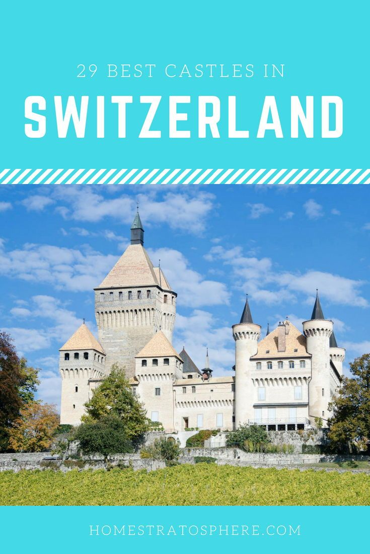 29 Best Castles In Switzerland Photos With Images
