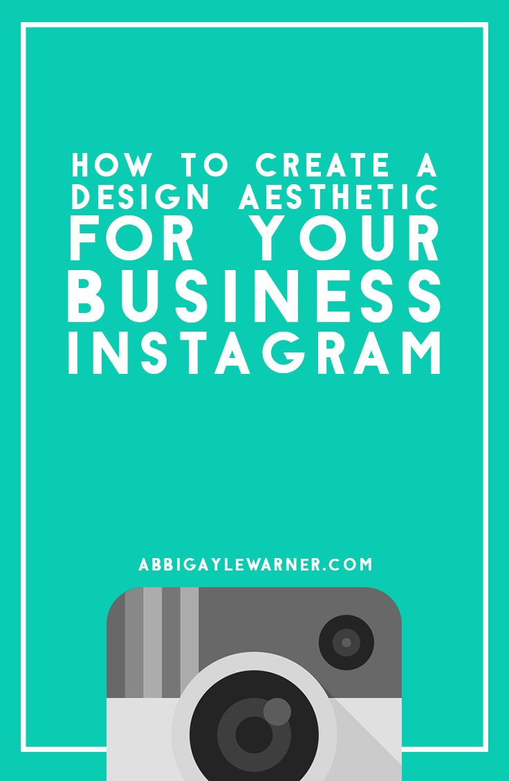 How  to create an aesthetic for your Business Instagram