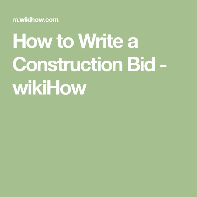 How to Write a Construction Bid - wikiHow