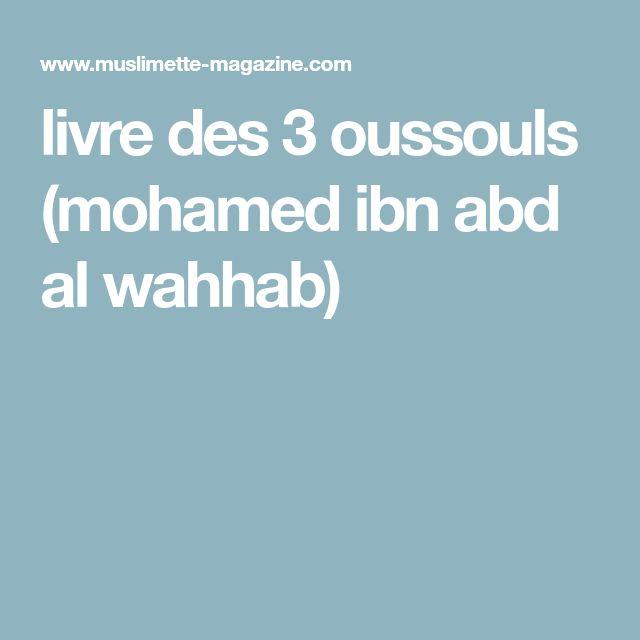 livre des 3 oussouls (mohamed ibn abd al wahhab)