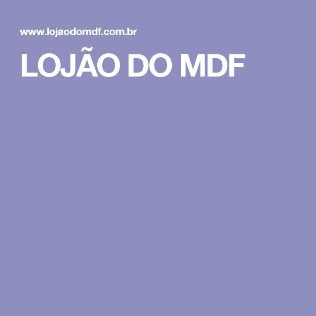 LOJÃO DO MDF